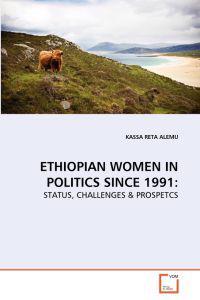 Ethiopian Women in Politics Since 1991