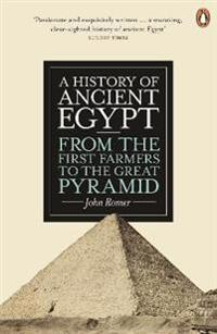 History of ancient egypt - from the first farmers to the great pyramid