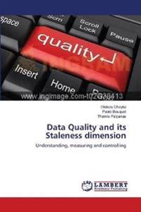 Data Quality and its Staleness dimension