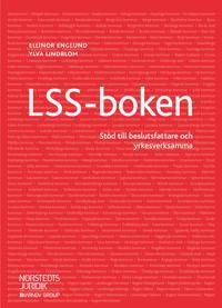 LSS-boken : Stöd till beslutsfattare och yrkesverksamma