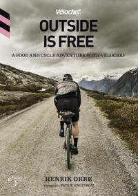 Outside is free, a food and cycle adventure with Velochef