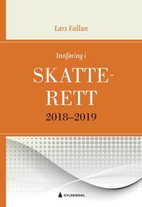 Innføring i skatterett 2018-2019; for økonomisk-administrative studier