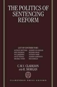 The Politics of Sentencing Reform