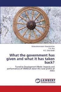 What the government has given and what it has taken back?