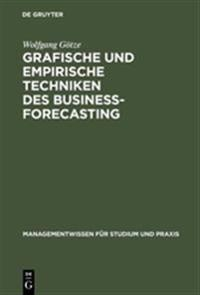 Grafische und empirische Techniken des Business-Forecasting