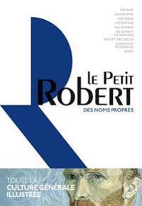 Dictionnaire Le Petit Robert Des Noms Propres 2017