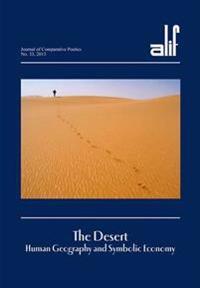 Alif 33: The Desert: Human Geography and Symbolic Economy