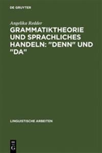 Grammatiktheorie Und Sprachliches Handeln