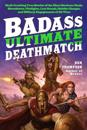 Badass Ultimate Deathmatch