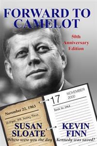 Forward to Camelot: 50th Anniversary Edition