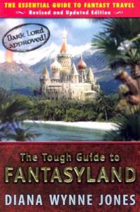 The Tough Guide to Fantasyland  The Essential Guide to Fantasy Travel - Diana Wynne Jones - böcker (9780142407226)     Bokhandel