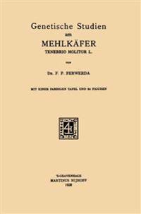 Genetische Studien Am Mehlk fer Tenebrio Molitor L