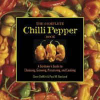 The Complete Chile Pepper Book