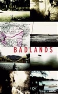 Badlands : identitet, överlevnad och plats i Amerikas glömda zoner