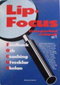 Lip-Focus Feedback och coaching utvecklar skolan