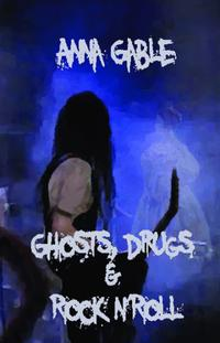 Ghosts, Drugs & Rock n'Roll