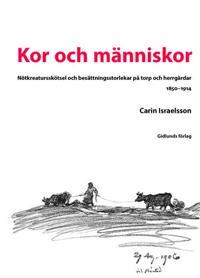 Kor och människor : nötkreatur och besättningsstorlekar på torp och herrgår