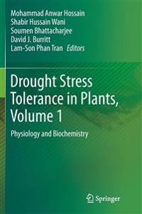 Drought Stress Tolerance in Plants, Vol 1