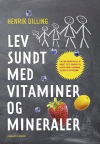 Lev sundt med vitaminer og mineraler