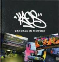 Kaos : vandals in motion