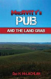 Macavity's Pub and the Land Grab