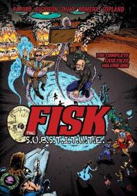 Fisk the S.U.B.S.T.I.T.U.T.E. - Volume One