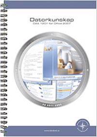 Datorkunskap DAA1201 för Office 2007