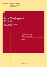 Bone Morphogenetics Proteins