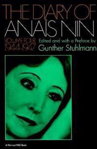 The Diary of Anais Nin Volume 4 1944-1947: Vol. 4 (1944-1947)