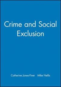 Crime and Social Exclusion