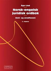Norsk-engelsk juridisk ordbok = Norwegian-English dictionary of law