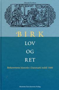 Birk, lov og ret