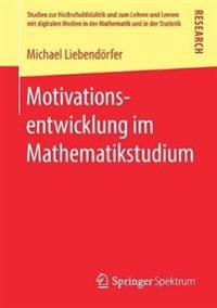 Motivationsentwicklung Im Mathematikstudium