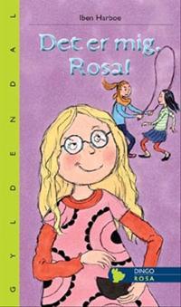 Det er mig, Rosa!