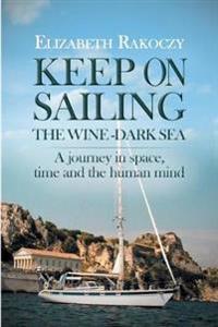 Keep on Sailing the Wine-Dark Sea