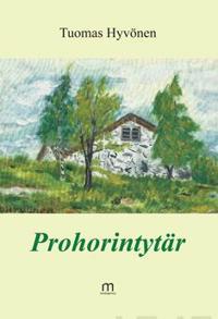 Prohorintytär