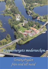 Kopparbergets modersocken : torsångsbygden från istid till nutid