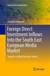 Foreign Direct Investment Inflows into the South East European Media Market