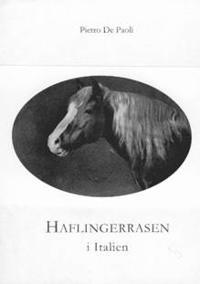 Haflingerrasen i Italien : ursprung - stambok från 1931