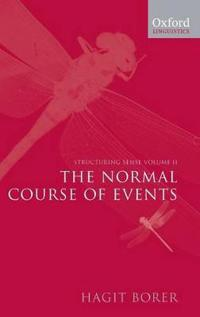 Structuring Sense: Volume 2: The Normal Course of Events