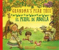 Grandma's Pear Tree/El Peral de Abuela