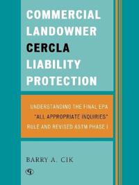 Commercial Landowner CERCLA Liability Protection