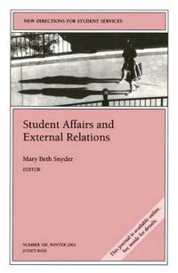 Student Affairs and External Relations: New Directions for Student Services