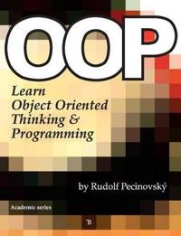OOP - Learn Object Oriented Thinking and Programming