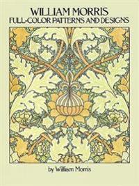 William Morris Full Color Patterns and Designs