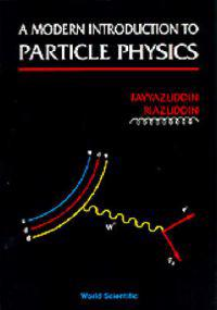 Modern Introduction to Particle Physics