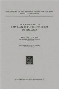 The Solution of the Karelian Refugee Problem in Finland
