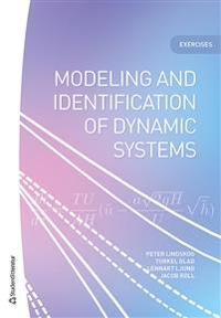 Modeling and identification of dynamic systems : exercises