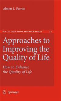 Approaches to Improving the Quality of Life