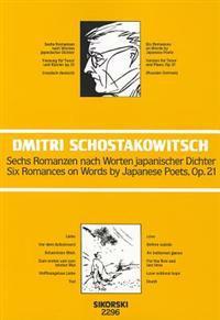 Sechs Romanzen Nach Worten Japanischer Dichter Op. 21/Six Romances On Words By Japanese Poets, Op. 21: Fassung Fur Tenor Und Klavier/Version For Tenor